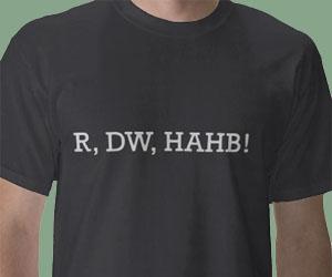 R, DW, HAHB Shirt